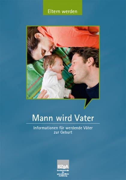 Info-Broschüre: Mann wird Vater (© BZgA)