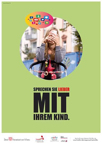 """Statt Handy: Kampagne der Stadt Frankfurt empfiehlt: """"Sprechen Sie lieber mit Ihrem Kind"""" (© Frankfurt)"""