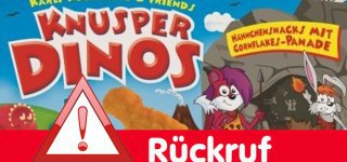 Rückruf Knusper-Dinos