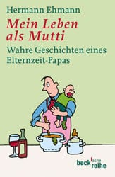 """Bezugsquelle """"Mein Leben als Mutti"""" von Hermann Ehmann"""